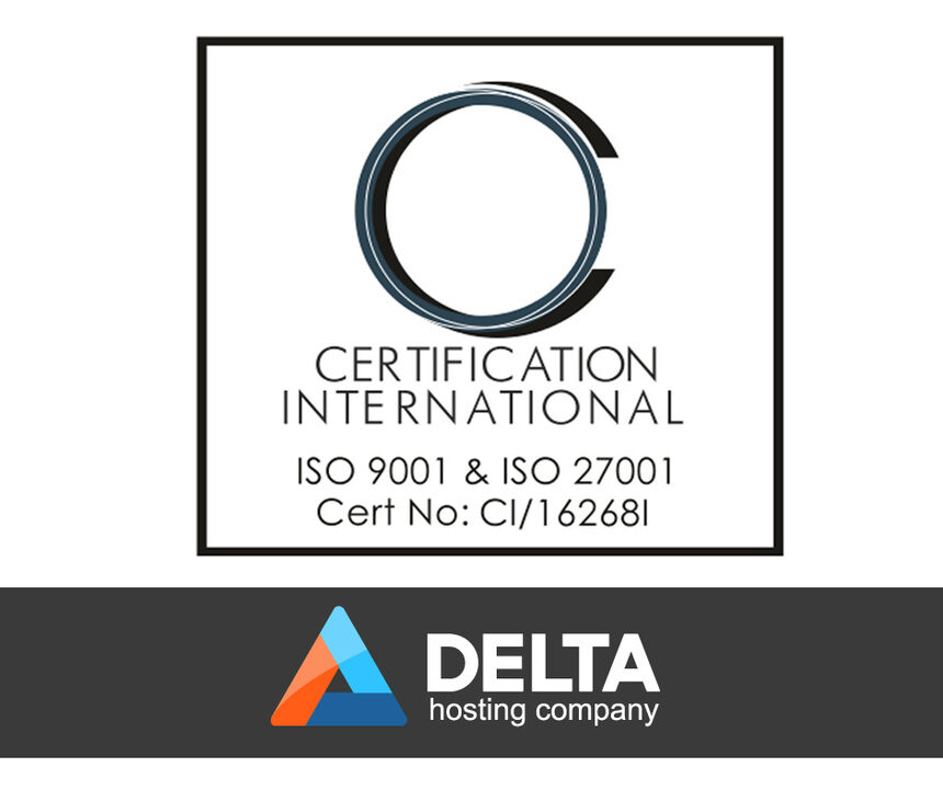 Dеltа.ВG със сертификати по ІЅО 9001:2008 и ІЅО 27001:2013